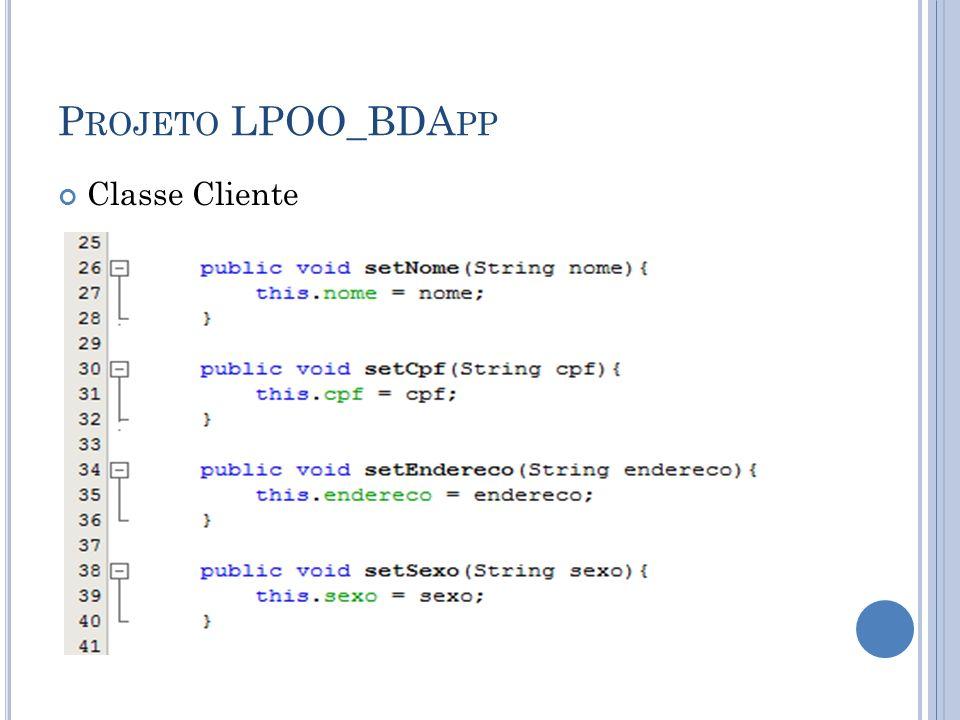 P ROJETO LPOO_BDA PP Classe Cliente