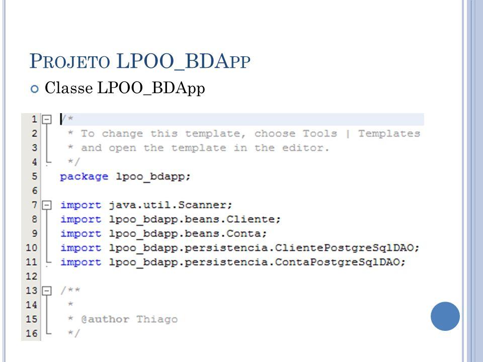P ROJETO LPOO_BDA PP Classe LPOO_BDApp