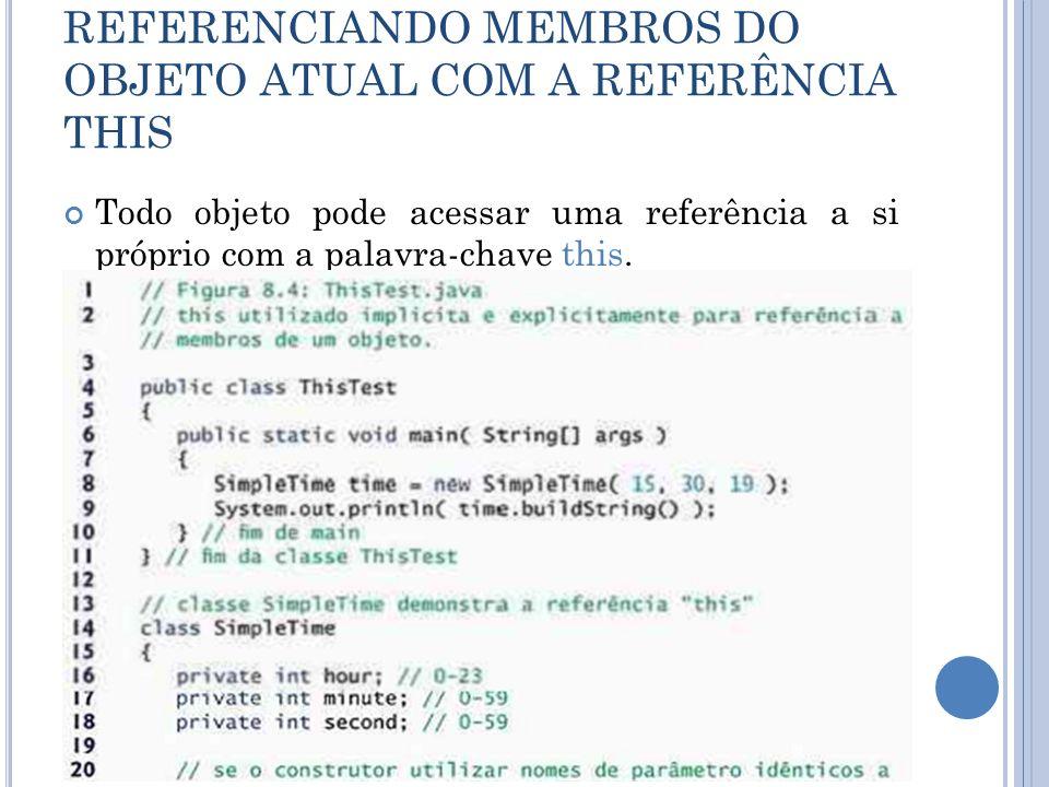 REFERENCIANDO MEMBROS DO OBJETO ATUAL COM A REFERÊNCIA THIS