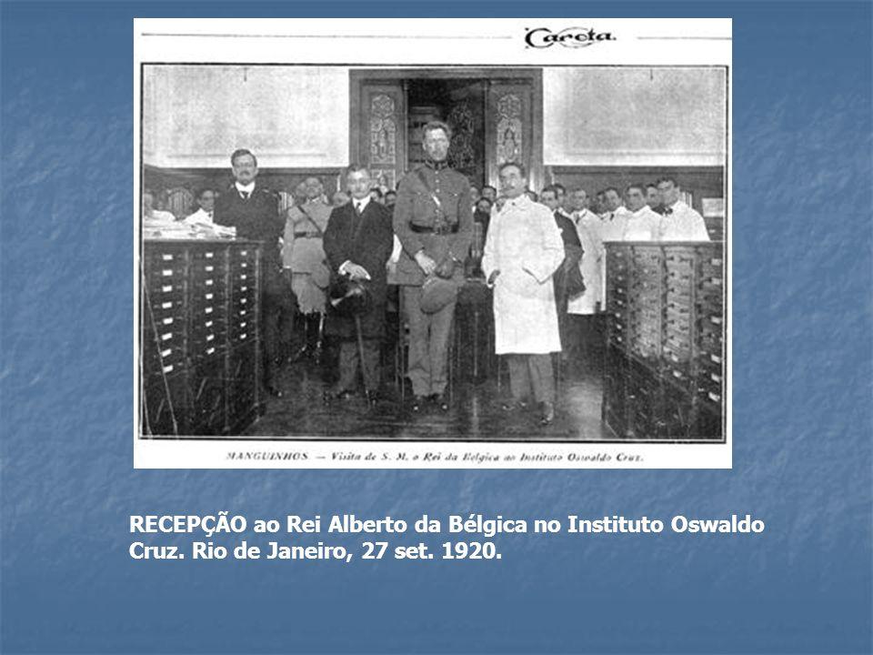 RECEPÇÃO ao Rei Alberto da Bélgica no Instituto Oswaldo Cruz. Rio de Janeiro, 27 set. 1920.