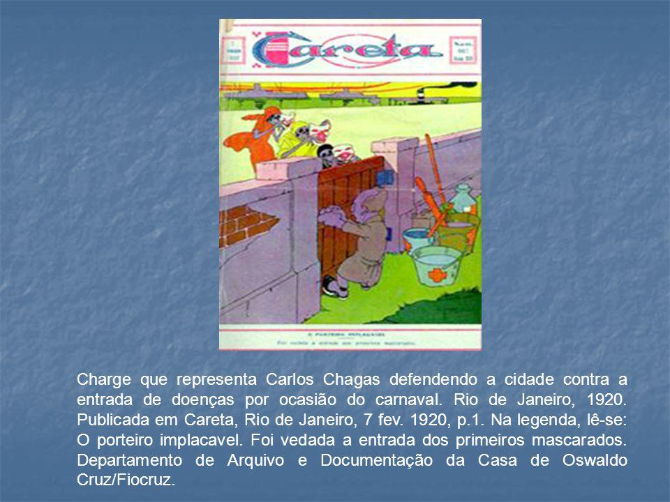Charge que representa Carlos Chagas defendendo a cidade contra a entrada de doenças por ocasião do carnaval. Rio de Janeiro, 1920. Publicada em Careta