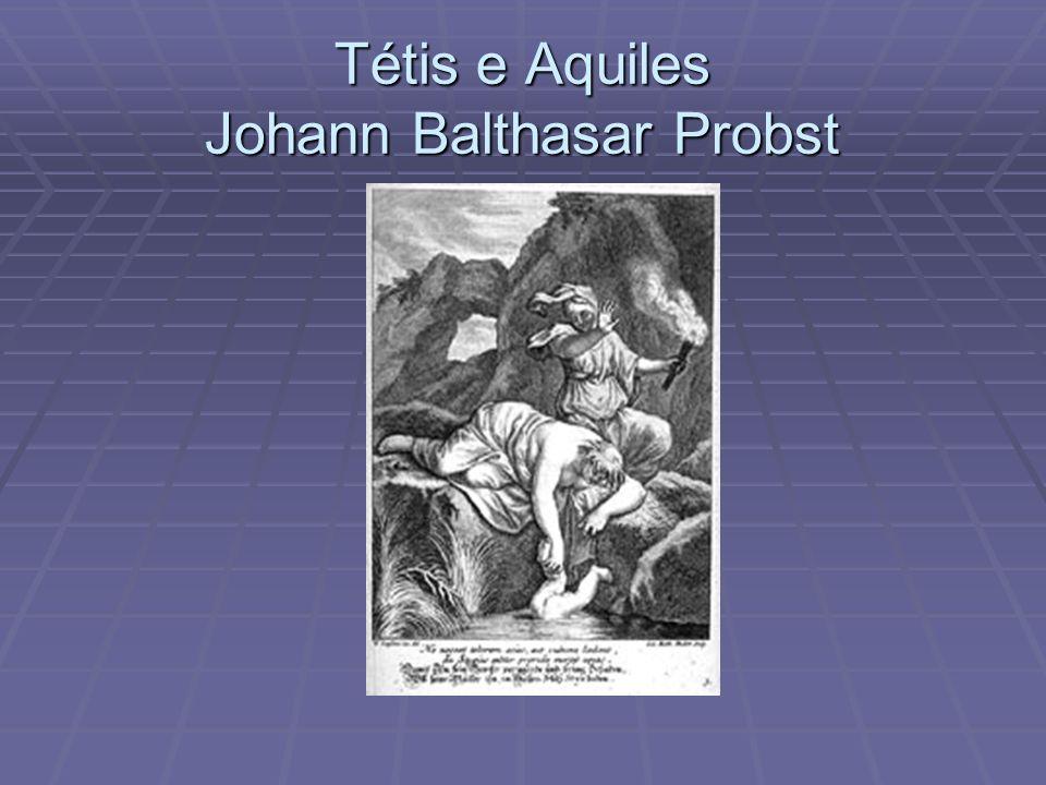 Tétis e Aquiles Johann Balthasar Probst