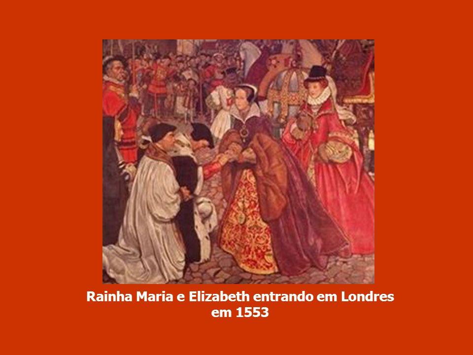 Rainha Maria e Elizabeth entrando em Londres em 1553