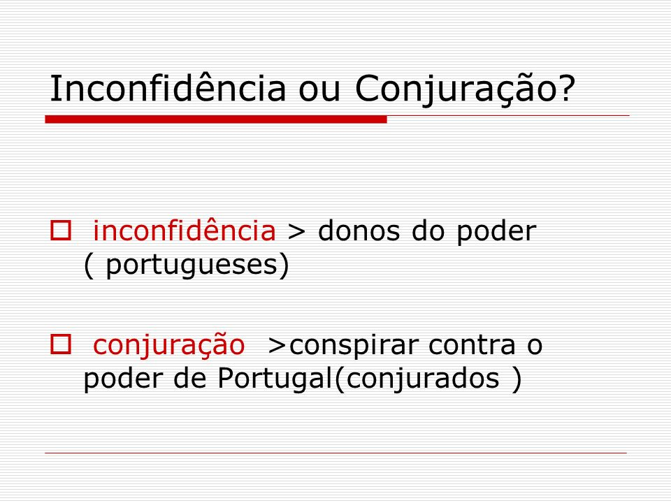 A Descoberta do Ouro Vários bandeirantes(paulistas) partem em direção ao sertão / interior Bandeirantes Fernão Dias, Borba Gato e outros (1681 a 1695) > (1698) > Bandeira de Antônio Dias > encontra o ouro negro.