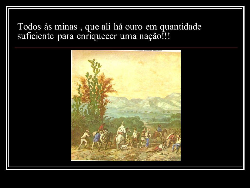 O Ouro e o Território A corrida do Ouro( paulistas, baianos e portugueses) Guerra Emboabas 1707 -1709 Ocupação da região do ouro Criação da Capitania Real das Minas Gerais -1720