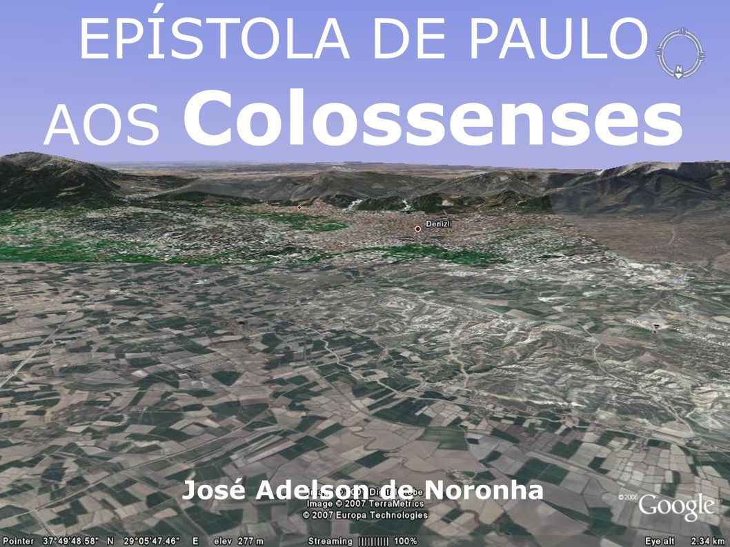 EPÍSTOLA DE PAULO AOS Colossenses José Adelson de Noronha