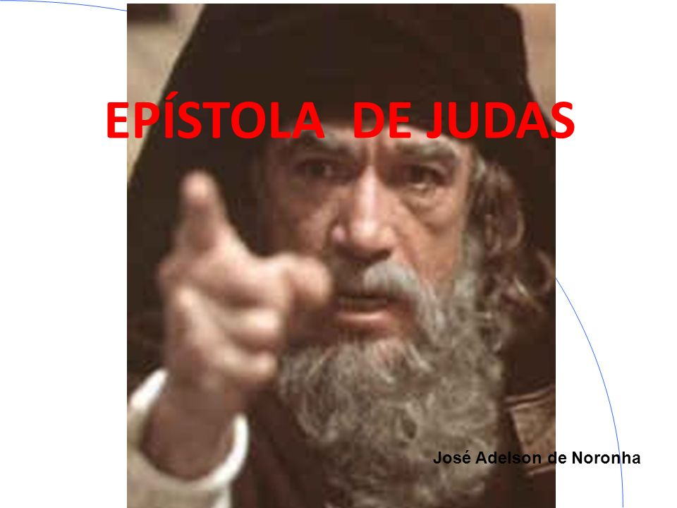 José Adelson de Noronha EPÍSTOLA DE JUDAS