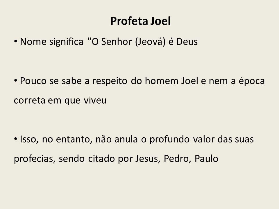Profeta Joel Nome significa