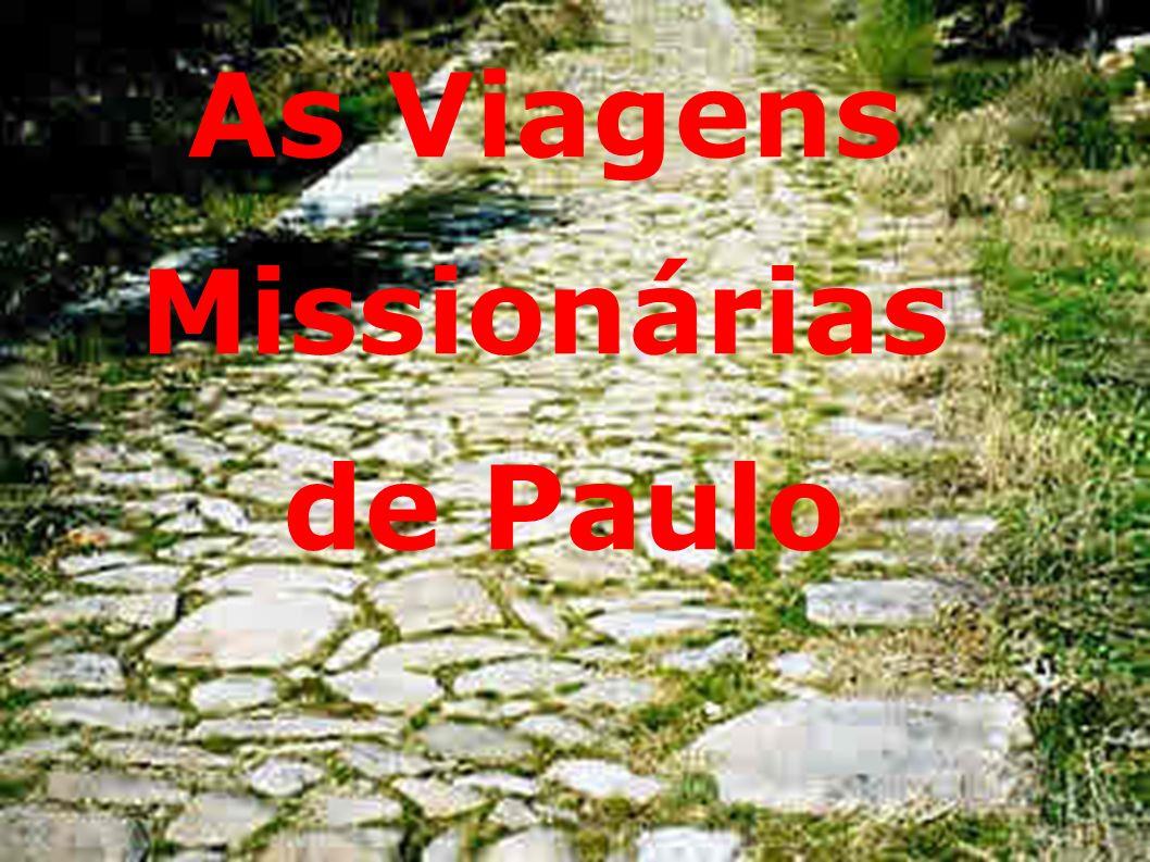 Império do Anticristo As Viagens Missionárias de Paulo
