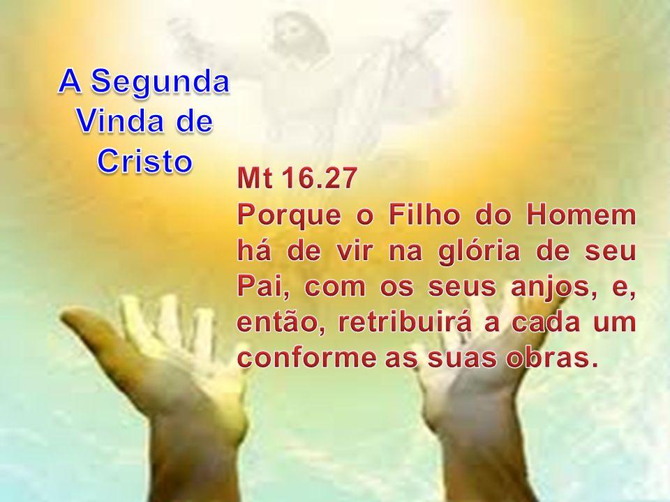 NÃO IMPORTA.O que importa é que Cristo está voltando, e Ele voltará súbita e repentinamente.