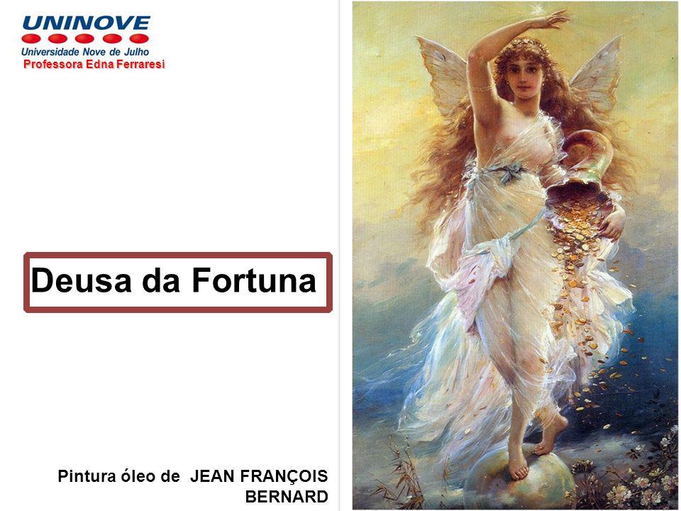 Deusa da Fortuna Pintura óleo de JEAN FRANÇOIS BERNARD Professora Edna Ferraresi