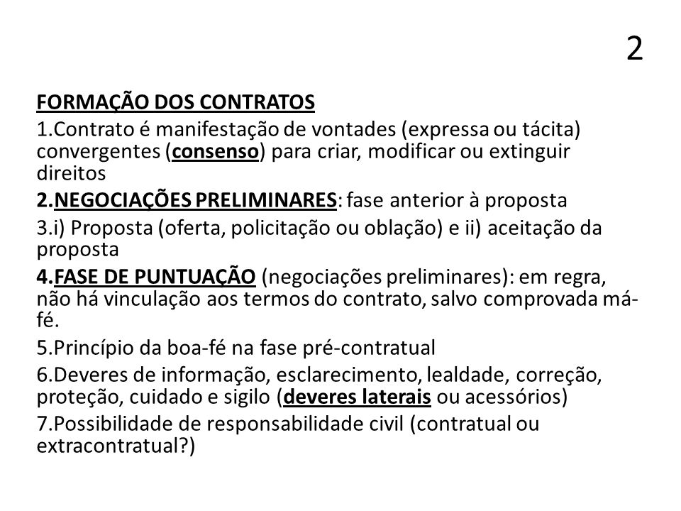 2 FORMAÇÃO DOS CONTRATOS 1.Contrato é manifestação de vontades (expressa ou tácita) convergentes (consenso) para criar, modificar ou extinguir direito