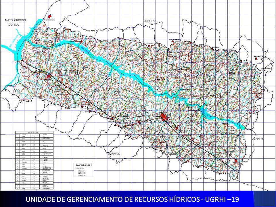 UNIDADE DE GERENCIAMENTO DE RECURSOS HÍDRICOS - UGRHI –19
