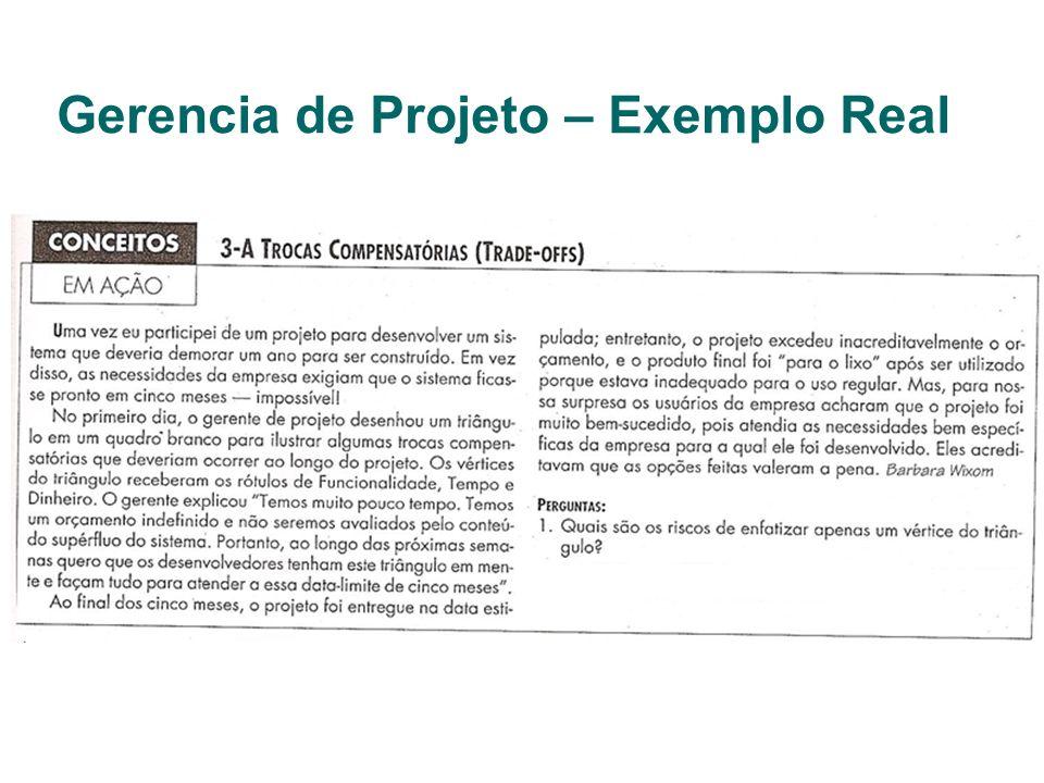 Gerencia de Projeto – Exemplo Real