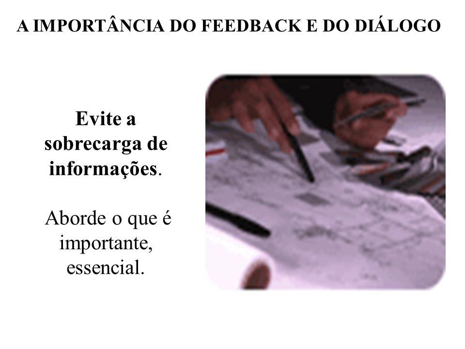 Focalize os fatos e não a pessoa. Se você está fornecendo um feedback crítico, enfoque a ação, os fatos e não a pessoa. Evite críticas e repreensões e