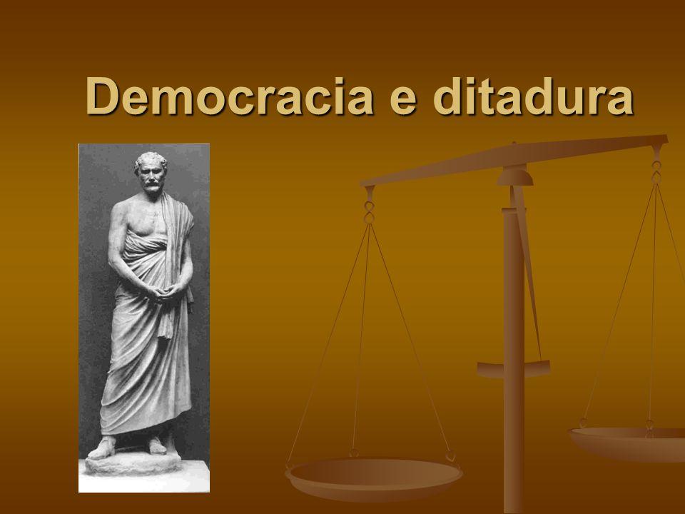 Democracia e ditadura Democracia e ditadura