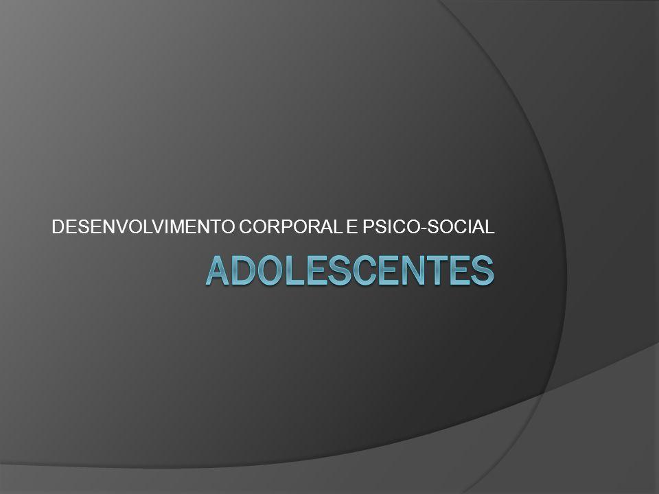 DESENVOLVIMENTO CORPORAL E PSICO-SOCIAL