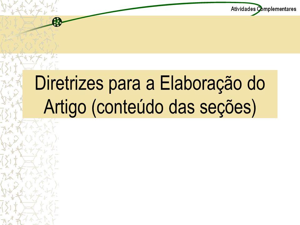 Atividades Complementares Diretrizes para a Elaboração do Artigo (conteúdo das seções)