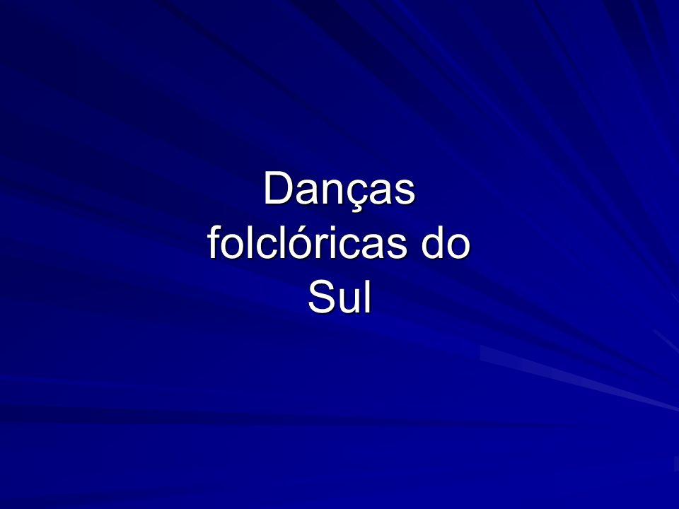 Danças folclóricas do Sul