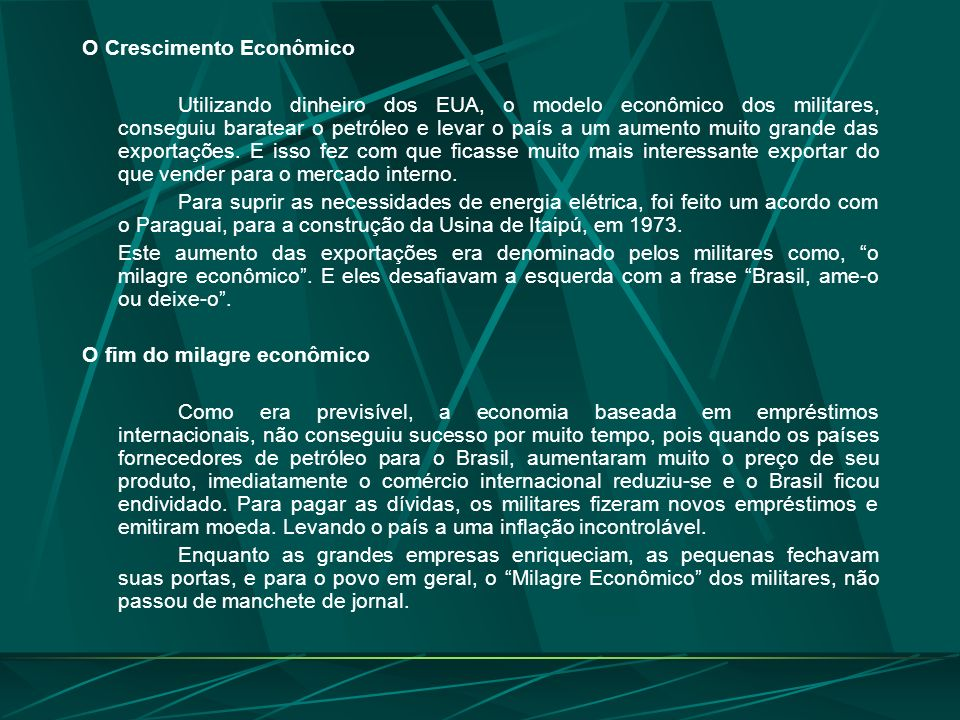 Emílio Garrastazu Médice A Consolidação do Regime Militar Com a saída do Presidente Costa e Silva, por motivo de doença, assumiu o general Emílio Garr