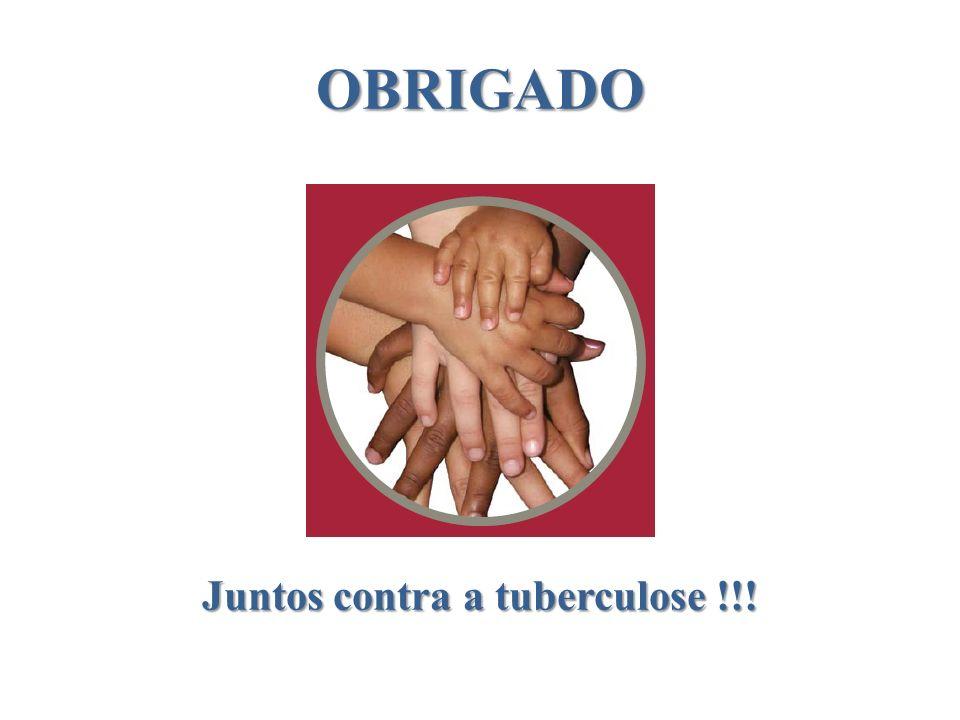 OBRIGADO Juntos contra a tuberculose !!!