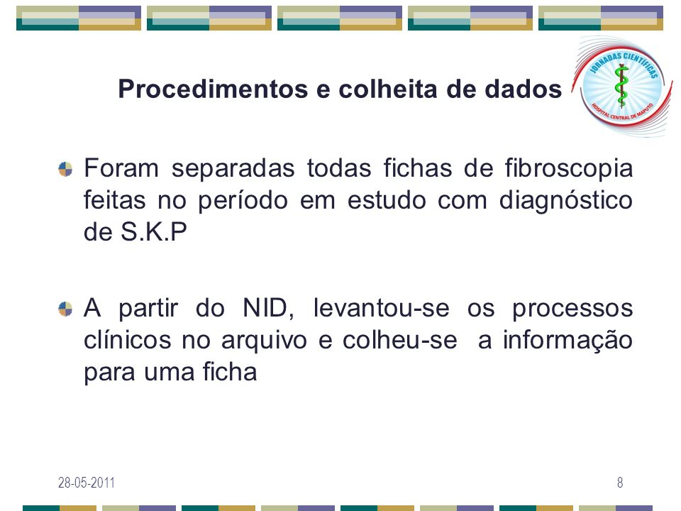 Procedimentos e colheita de dados Foram separadas todas fichas de fibroscopia feitas no período em estudo com diagnóstico de S.K.P A partir do NID, le