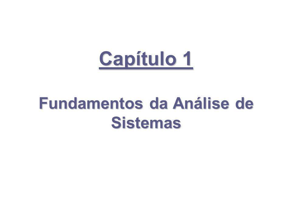 Capítulo 1 Fundamentos da Análise de Sistemas
