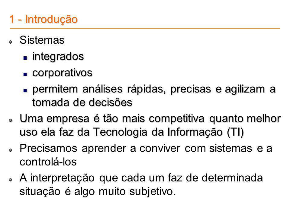 5.6 – Sistemas ERP (Enterprise Resource Planning) A SAP e o mercado de ERP no Brasil é líder no mercado para grandes empresas, com 55,7% aparece apenas em 5º lugar no mercado para médias empresas, com apenas 6,9% nem aparece nos dados para o mercado para pequenas empresas.