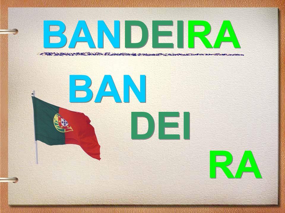 BANDEIRA BAN DEI RA