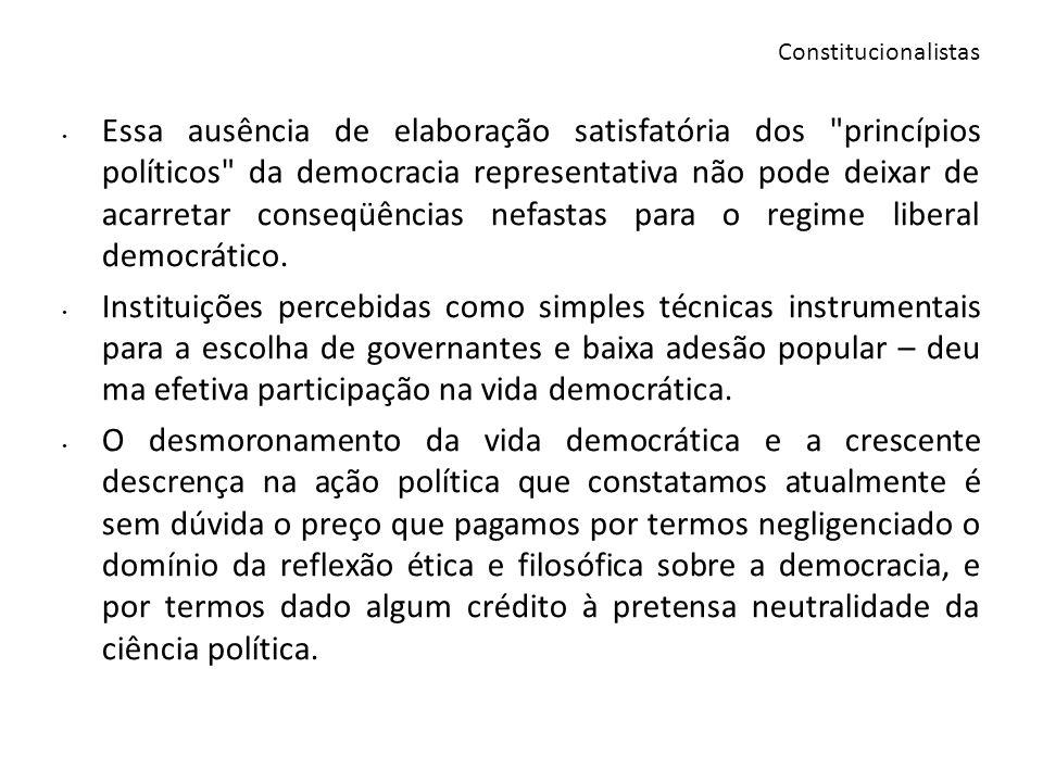 Paradoxalmente, a realização plena da democracia seria precisamente o momento de sua própria destruição.