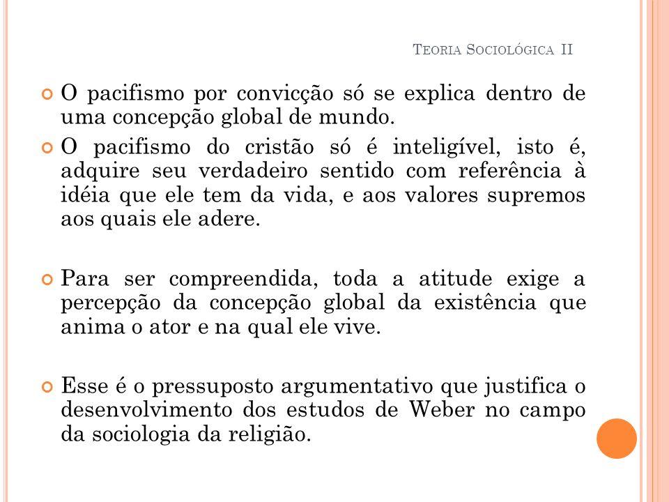 O pacifismo por convicção só se explica dentro de uma concepção global de mundo. O pacifismo do cristão só é inteligível, isto é, adquire seu verdadei
