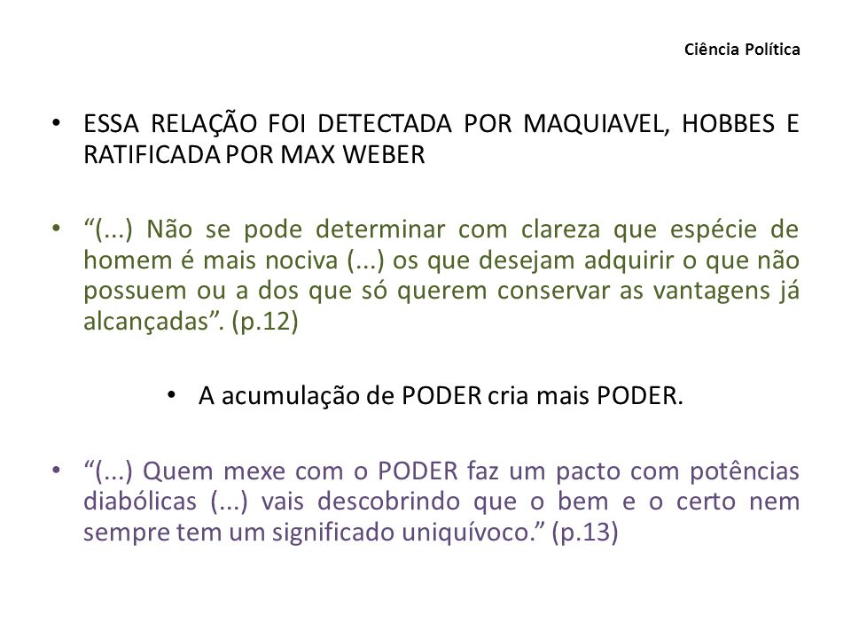 SURGE UMA NOVA PERGUNTA: QUEM EXERCE O PODER.