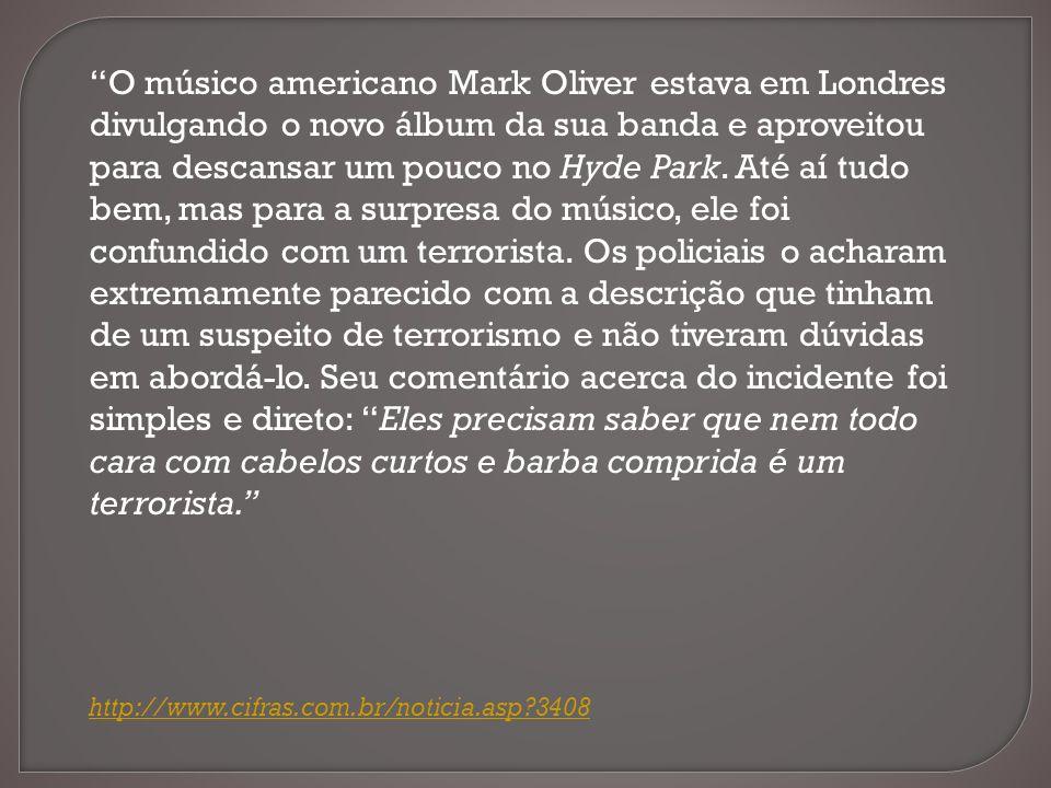 O músico americano Mark Oliver estava em Londres divulgando o novo álbum da sua banda e aproveitou para descansar um pouco no Hyde Park. Até aí tudo b