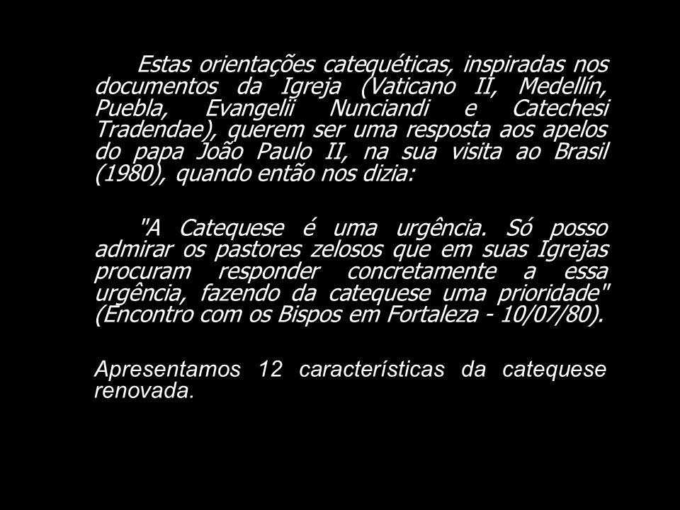A Catequese Renovada da CNBB (1983) A CNBB em 15/04/1983 na 21ª Assembléia Geral aprovou o documento Catequese renovada: orientações e conteúdo. É o d