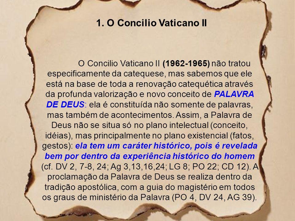 Vamos aos documentos? 1) Concilio Vaticano II(!962) 2)Evangelii Nuntiandi (1975) 3)Medelim (1968) 4) Sínodo sobre Catequese (1977) 5) Puebla (1979) 6)
