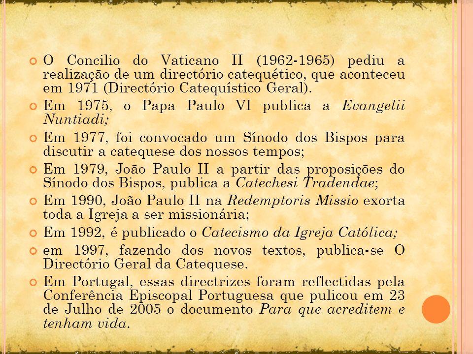 O Concilio do Vaticano II (1962-1965) pediu a realização de um directório catequético, que aconteceu em 1971 (Directório Catequístico Geral). Em 1975,