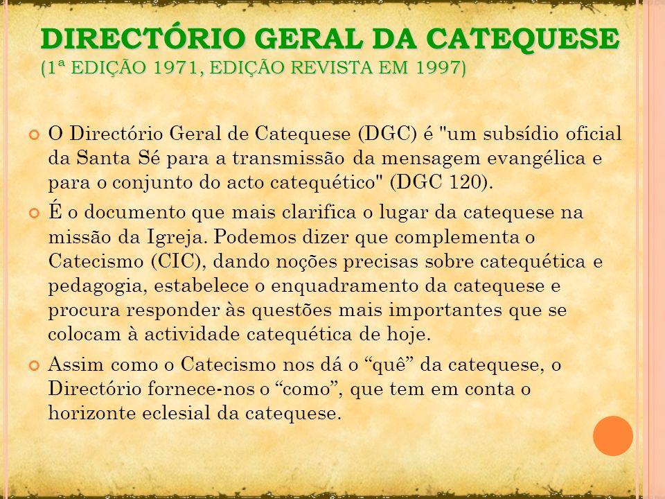 O Directório Geral de Catequese (DGC) é