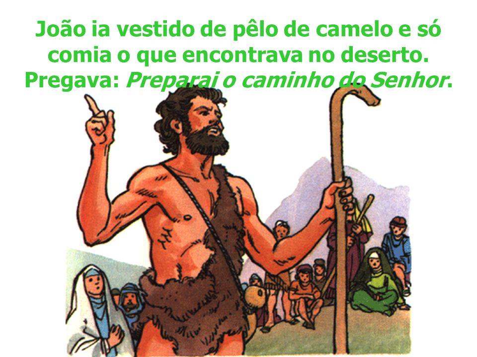 O tempo da Quaresma Quando se aproximava o tempo em que Jesus começou a anunciar o Evangelho, apareceu um homem que ia diante dEle.