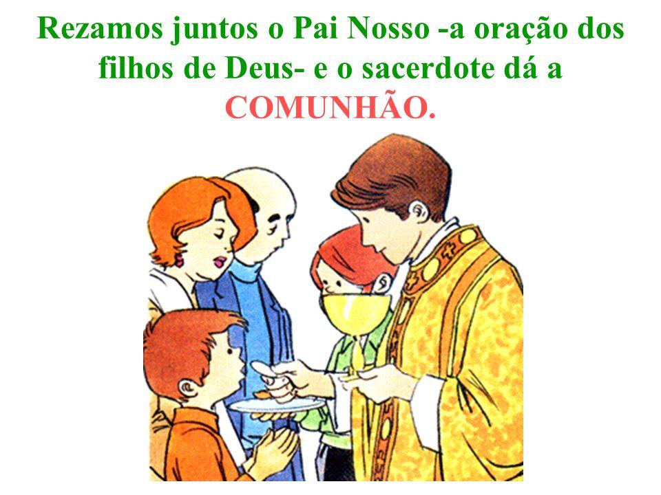 A CONSAGRAÇÃO é o momento principal da Missa.