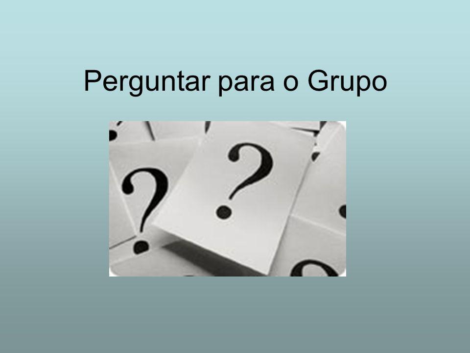Perguntar para o Grupo