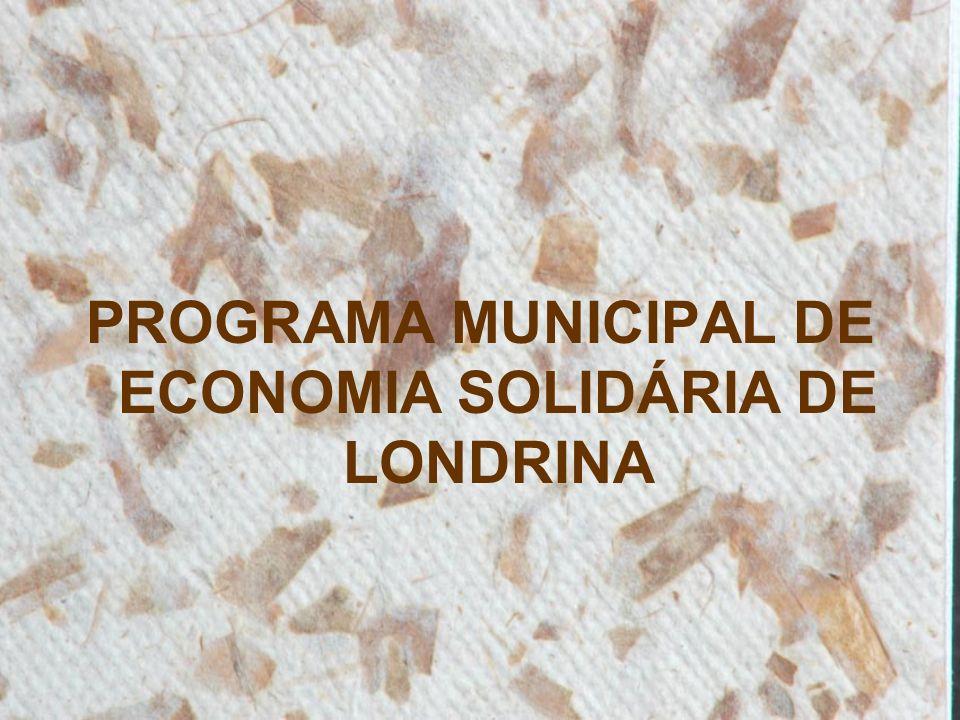 PROGRAMA MUNICIPAL DE ECONOMIA SOLIDÁRIA DE LONDRINA