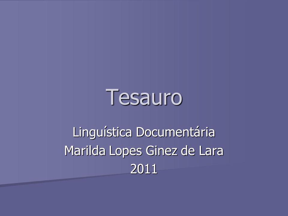 Tesauro Linguística Documentária Marilda Lopes Ginez de Lara 2011