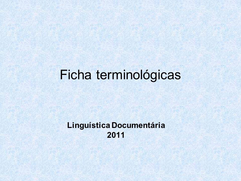 Ficha terminológicas Linguística Documentária 2011