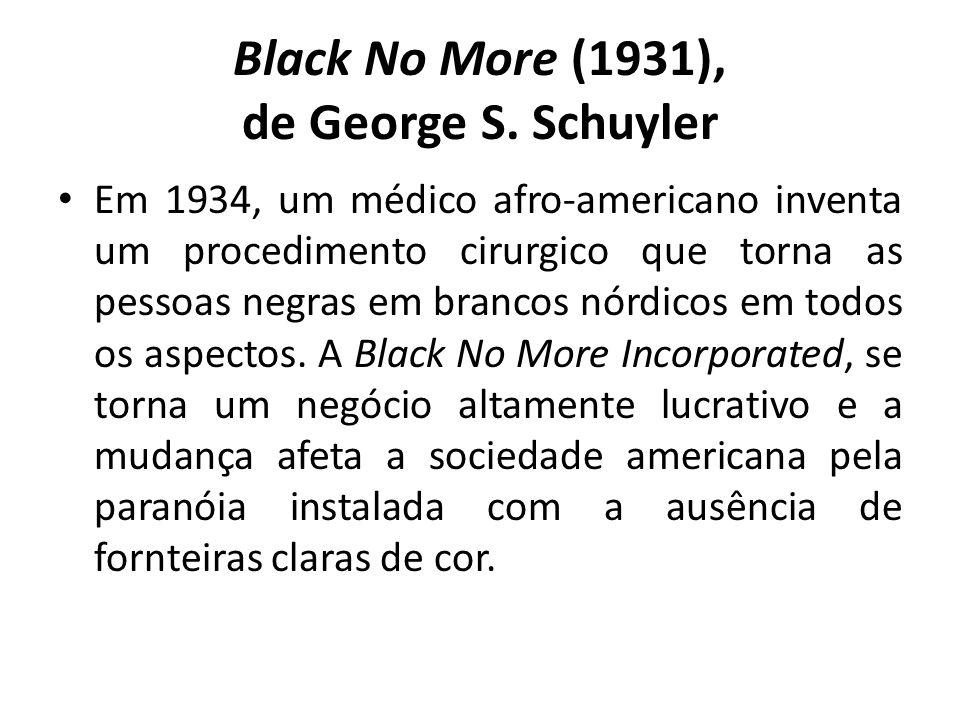 Black No More (1931), de George S.