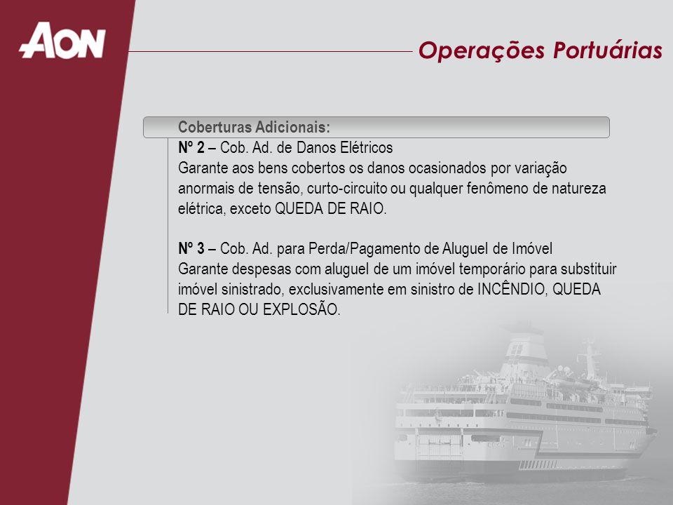 Operações Portuárias Coberturas Adicionais: Nº 4 – Cob.