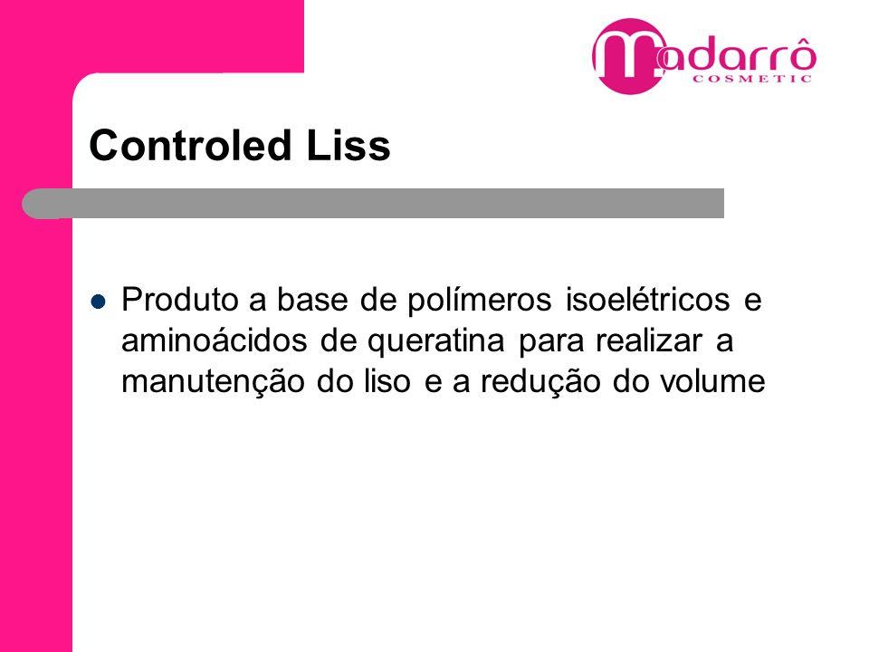 Controled Liss Produto a base de polímeros isoelétricos e aminoácidos de queratina para realizar a manutenção do liso e a redução do volume