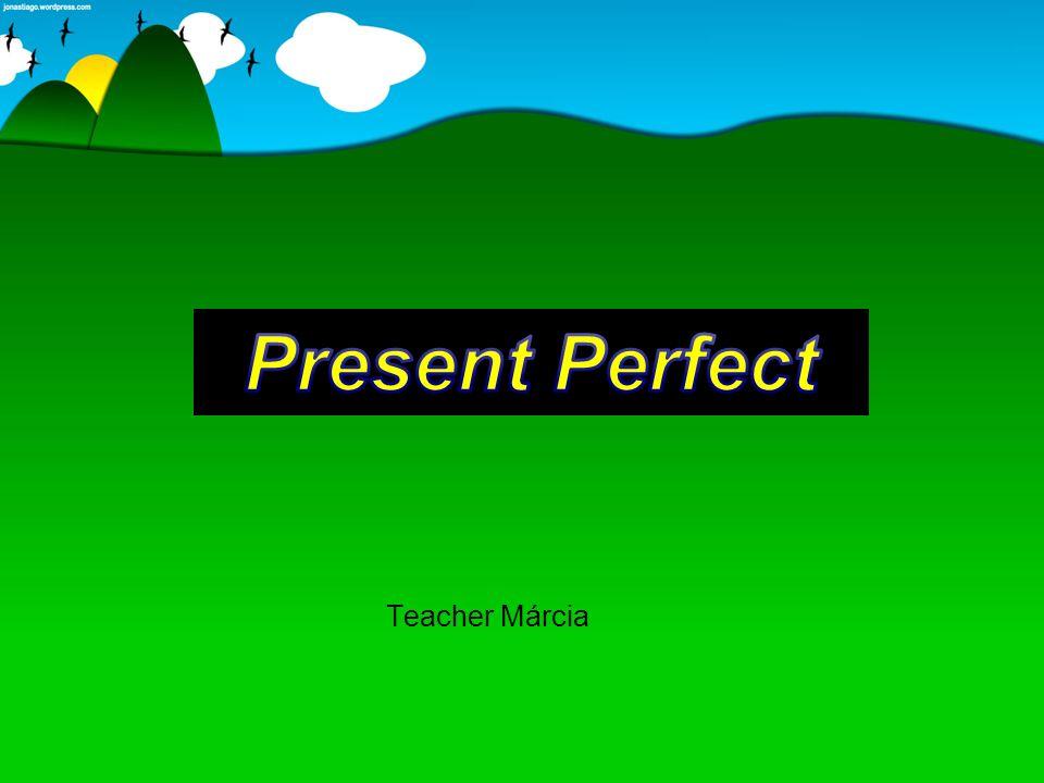 A - Conceito O Present Perfect é um tempo verbal que não tem um equivalente em português.