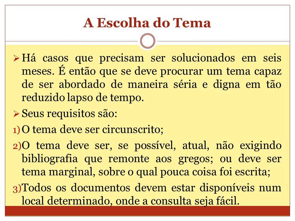 A Escolha do Tema 2.5 – É necessário saber línguas estrangeiras.