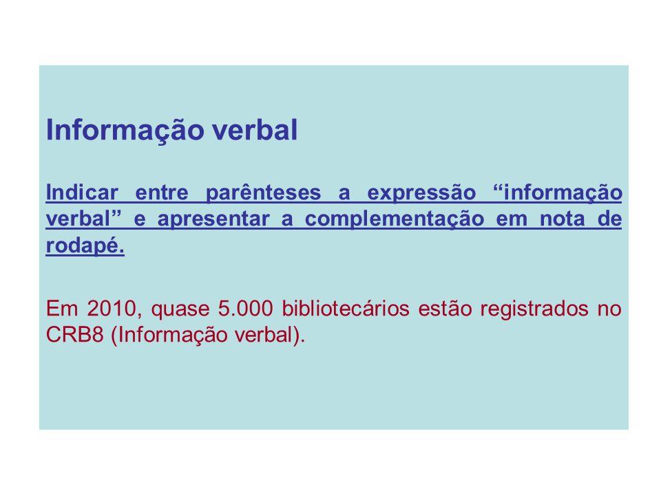 UM AUTOR Andrade (2003) (ANDRADE, 2003, 123) Em 2003, Andrade disse....