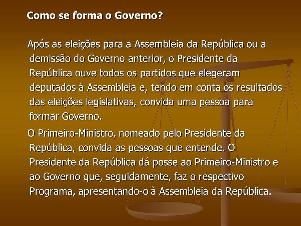 Como se forma o Governo? Como se forma o Governo? Após as eleições para a Assembleia da República ou a demissão do Governo anterior, o Presidente da R